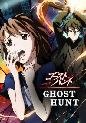 Ghost Hunt Sub Indo Batch Eps 1-25 Lengkap