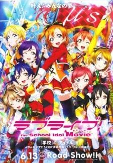 Love Live The School Idol Movie Sub Indo Lengkap
