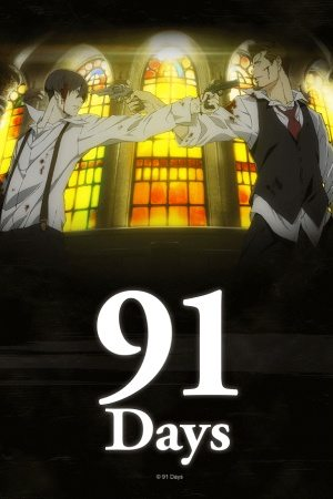 91 Days Sub Indo Batch Eps 1-12 Lengkap