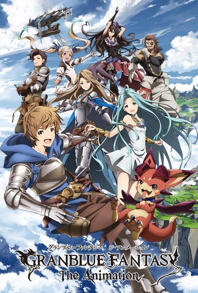 Granblue Fantasy The Animation Sub Indo Batch Eps 1-13 Lengkap