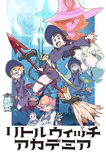 Little Witch Academia Sub Indo Batch Eps 1-12 Lengkap