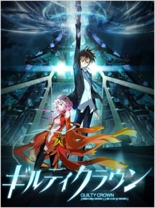 Guilty Crown BD Sub Indo Batch Eps 1-22 Lengkap