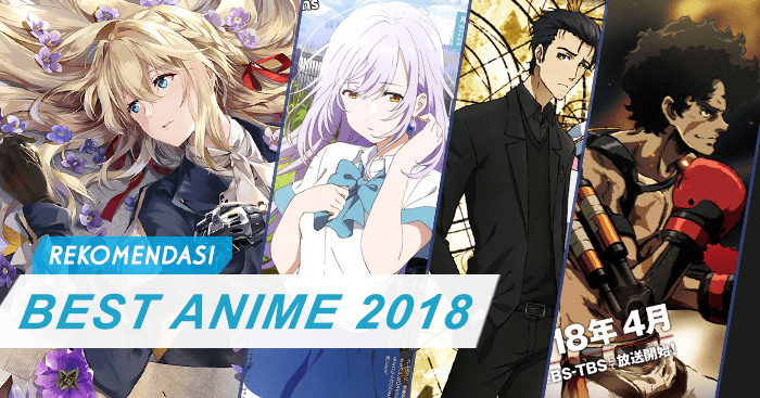 Rekomendasi 25 Anime Terbaik 2018 + Link Download