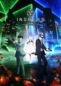 Ingress the Animation Sub Indo Batch Eps 1-11 Lengkap