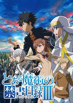 Toaru Majutsu no Index Season 3 Sub Indo Batch Eps 1-26 Lengkap