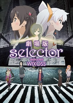 Selector Destructed WIXOSS Movie BD Sub Indo Lengkap