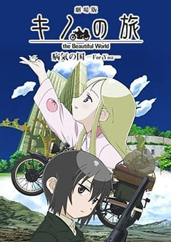 Kino no Tabi - Byouki no Kuni - For You Sub Indo