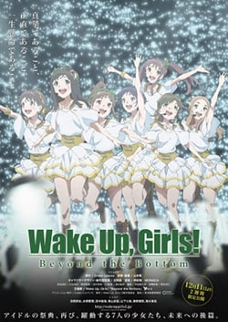 Wake Up Girls Beyond the Bottom Sub Indo